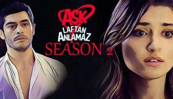 Ask laftan anlamaz season 2